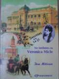 NE INTALNIM CU VERONICA MICLE-ION MITICAN, Art