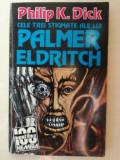 Cele trei stigmate ale lui Palmer Eldritch- Philip K. Dick