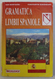 GRAMATICA LIMBII SPANIOLE de DAN MUNTEANU si CONSTANTIN DUHANEANU , 1998