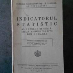 INDICATORUL STATISTIC AL SATELOR SI UNITATILOR ADMINISTRATIVE DIN ROMANIA (1932)