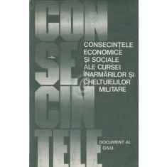 Consecintele economice si sociale ale cursei inarmarilor si cheltuielilor militare