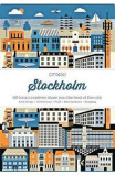 CITIx60 City Guides - Stockholm: 60 local creatives bring you the best of the city