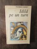 IDILA PE UN TURN -THOMAS HARDY
