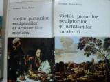 VIETILE PICTORILOR SCULPTORILOR SI ARHITECTILOR MODERNI - GIOVANNI PIETRO BELLORI -BUC.1975 VOL.I-II