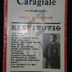 CARAGIALE I. LUCA - JOCUL OGLINZILOR (VERSURI PUBLICATE SI INEDITE)