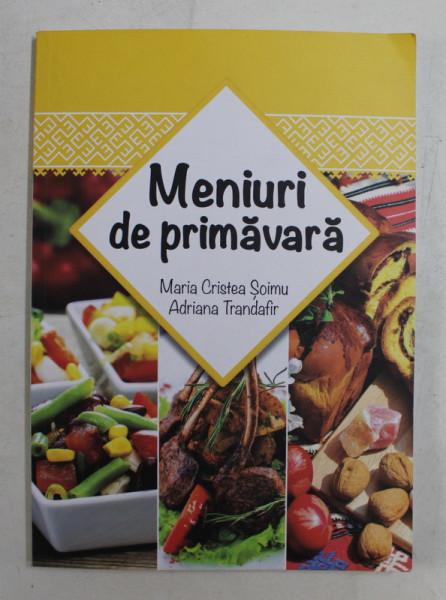 MENIURI DE PRIMAVARA de MARIA CRISTEA SOIMU si ADRIANA TRANDAFIR , 2016