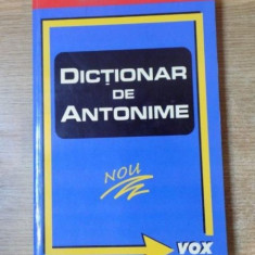 DICTIONAR DE ANTONIME de MARIN BUCA , Bucuresti