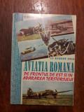 Aviatia Romana pe frontul de est... - Ion Bucurescu (aviatie) / R6P4S, Alta editura