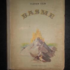 VLADIMIR COLIN - BASME (1953, ilustratii de Marcela Cordescu)