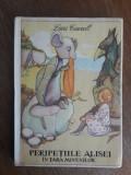 Peripetiile Alisei in Tara Minunilor - Lewis Carroll / R7P1F, Alta editura