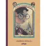 Cumpara ieftin Carte Editura Arthur, Evenimente nefericite 4. Fabrica fatala, Lemony Snicket, ART
