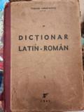 Dictionar latin-roman, TEODOR IORDANESCU, 1945