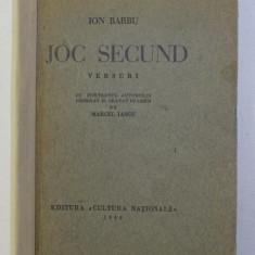 JOC SECUND - versuri de ION BARBU , cu portretul autorului desenat de MARCEL IANCU , 1930 , EDITIA I*