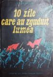 10 ZILE CARE AU ZGUDUIT LUMEA - JOHN REED