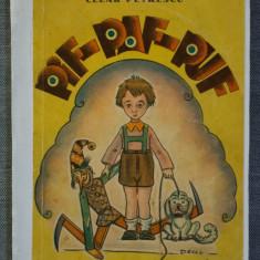 Cezar Petrescu - Pif-Paf-Puf (ediţie princeps; cu ilustrații)
