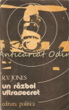 Cumpara ieftin Un Razboi Ultrasecret 1939-1945 - Reginald V. Jones