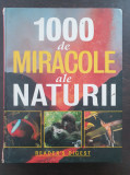 100 DE MIRACOLE ALE NATURII - Reader's Digest