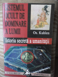 Sistemul ocult de dominare a lumii-Enigmele universul-Os Kuhlen-ed.Saeculum 2001