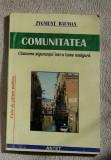 Comunitatea : cautarea sigurantei într-o lume nesigura / Zygmunt Bauman