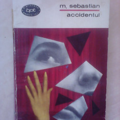 Accidentul - M. SEBASTIAN