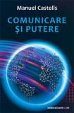 Comunicare si putere | Manuel Castells, Comunicare.ro