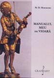 Manualul meu de vioara | N. D. Munteanu