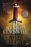Ultimul regat   Bernard Cornwell