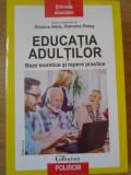 EDUCATIA ADULTILOR. BAZE TEORETICE SI REPERE PRACTICE-SIMONA SAVA, RAMONA PALOS