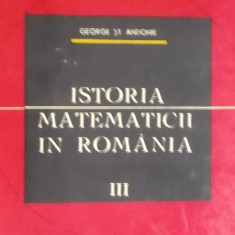 George St. Andonie - Istoria matematicii in Romania, vol. III (1967)