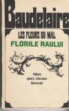 Florile raului/Les fleurs du mal Baudelaire ed. bilingva franceza 1967 brosata
