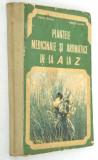 Plantele medicinale si aromatice de la A la Z 1982