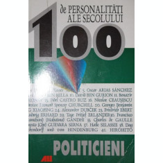 100 DE PERSONALITATI ALE SECOLULUI - POLITICIENI - BERND JORDAN , ALEXANDER LENZ