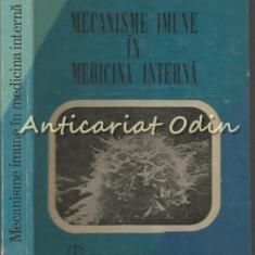 Mecanisme Imune In Medicina Interna - Eugen Popescu