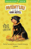Aventuri la Ham Hotel. Fido, fortosul. Nivelul 5/Shelley Swanson Sateren, Deborah Melmon