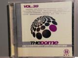 The Dome vol 39 - Selectiuni - 2CD Set (2006/EMI/Germany) - CD ORIGINAL/ca Nou