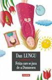 Fetita care se juca de-a Dumnezeu/Dan Lungu