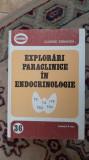 EXPLORARI PARACLINICE IN ENDOCRINOLOGIE - EUSEBIE ZBRANCA STARE FOARTE BUNA