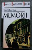 Virgil Gheorghiu - Memorii: martorul Orei 25