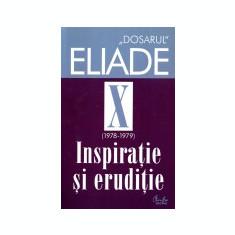 """""""Dosarul"""" Eliade (1978-1979), vol. 10"""