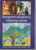 Cumpara ieftin Management Educational Si Interferente Culturale - Paul Polidor