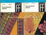 Cinematografia Aplicata I, II - Alexandru Marin, Iuliu Popescu