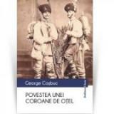 Povestea unei coroane de otel - George Cosbuc