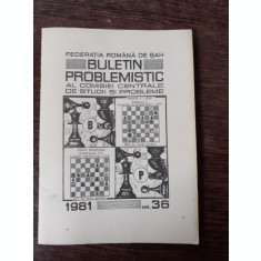 BULETIN PROBLEMISTIC AL COMISIEI CENTRALE DE STUDII SI PROBLEME NR. 36/1981