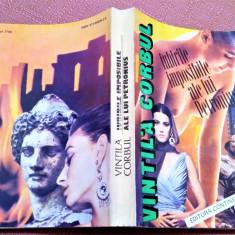 Iubirile imposibile ale lui Petronius. Ed. Continent XXI, 1993 - Vintila Corbul