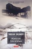 Povestiri din Kolima (I) | Varlam Salamov