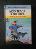 ANTON BACALBASA - MOS TEACA SI ALTE SCHITE (1976, editie cartonata)