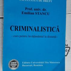 CRIMINALISTICA EMILIAN STANCU FACULTATE TITU MAIORESCU