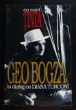 Geo Bogza în dialog cu Diana Turconi - Eu sunt ținta (18 iulie 1992-14 septembr