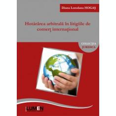 Hotărârea arbitrală în litigiile de comerț internațional - Diana Loredana HOGAȘ