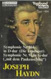 Caseta Joseph Haydn – Symphonie Nr. 104 In D-Dur HV I/104 , muzica clasica